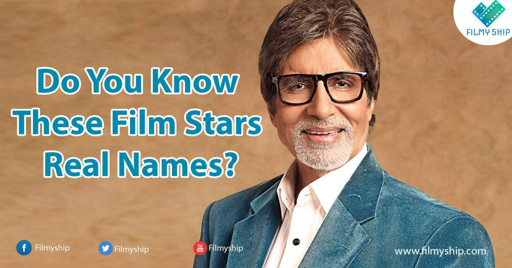 Do-you-Know-These-Indian-Film-Stars-Real-Names