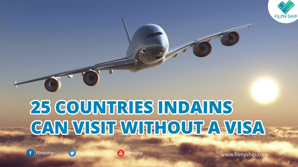 25 Countries Indians Can Travel Without Visa