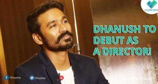 DHANUSH TO DEBUT AS A DIRECTOR!