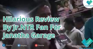 Hilarious Review by Jr.NTR Fan For Janatha garage