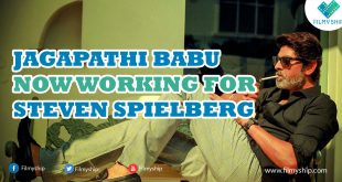 Jagapathi Babu Now Working For Steven Spielberg
